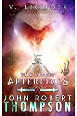 The Many Afterlives of John Robert Thompson Paperback