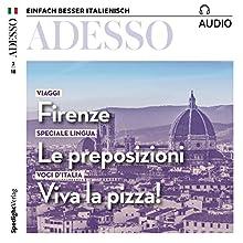 ADESSO Audio - Firenze. 3/2018: Italienisch lernen Audio - Florenz Hörbuch von div. Gesprochen von: div.