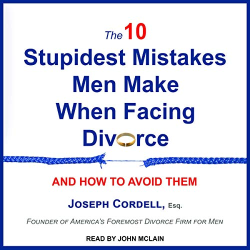 Pdf Social Sciences The 10 Stupidest Mistakes Men Make When Facing Divorce: And How to Avoid Them