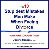 The 10 Stupidest Mistakes Men Make When Facing