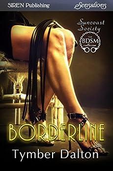 Borderline [Suncoast Society] (Siren Publishing Sensations) de [Dalton, Tymber]