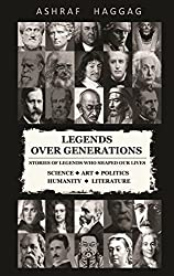 Stories Of Legends Who Shaped Our Lives-Legends Over Generations
