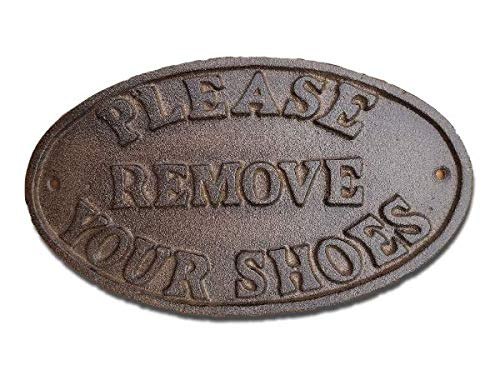 Cast Iron Please Remove Your Shoes Wall Plaque Garden Sign Man Cave