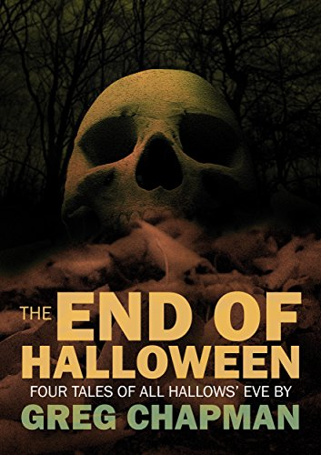 The End of Halloween: Four Tales of All Hallows' Eve - Kindle ...