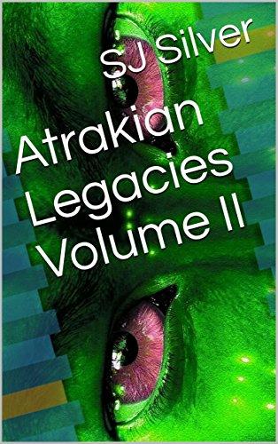 Atrakian Legacies Volume II