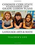 Common Core State Standards 2nd grade - Lesson Plans: Language Arts & Math