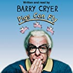 Pigs Can Fly | Barry Cryer