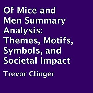 Of Mice and Men Summary Analysis Audiobook