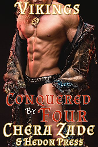 Conquered by Four: Viking Horde Menage (Viking Hedons Book 1)