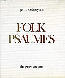 Folk psaumes (French Edition)