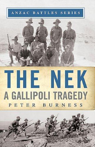 The Nek: A Gallipoli Tragedy (Anzac Battles Series)