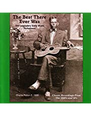 The Best That Ever Was: Legendary Early Rural Blues Performers