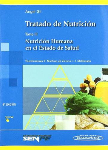 Tratado de Nutrición: Nutrición Humana en el Estado de Salud: 3 Angel Gil Hernández