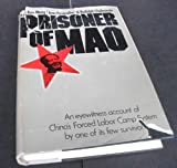 Prisoner of Mao, Bao, Ruo-Wang and Chelminski, Rudolph, 0698105567