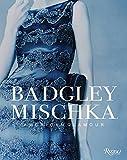 Image of Badgley Mischka: American Glamour