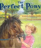 The Perfect Pony, Kimberly Brubaker Bradley, 0803728514