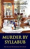Murder by Syllabub (An Ellen Mckenzie Mystery)