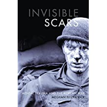 Invisible Scars: Mental Trauma and the Korean War