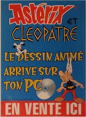Télécharger des livres sur Internet gratuitement Astérix et Cléopâtre : le dessin animé arrive sur ton PC - affichette de presse 30 x 40 cm PDF ePub B00CUIA2IK
