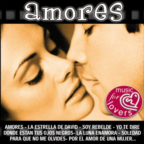 ... Amores (Music For Lovers)