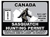 Sasquatch Hunting Permit - Canada (Bumper Sticker)