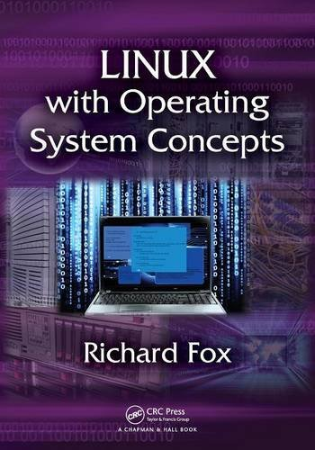Linux with Operating System Concepts by Richard Fox (2014-08-26) by Chapman and Hall/CRC