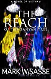 The Reach of the Banyan Tree, Mark Sasse, 1499713002