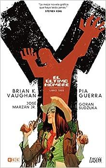 Y, El Último Hombre (edición Cartoné) O.c.: Y, El Último Hombre: Libro Tres (de 5): 3 por Brian K. Vaughan epub