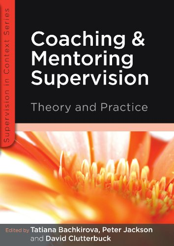Coaching and mentoring supervision: theory and practice: The complete guide to best practice (Supervision in Context) (Best Universities For Counseling Psychology)