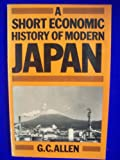 A Short Economic History Modern of Japan, Allen, George Cyril, 0333263243