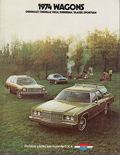 Vega Wagon - 1974 Chevrolet Wagons Chevelle Vega Suburban Blazer SportVan