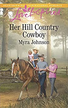 Her Hill Country Cowboy (Love Inspired) by [Johnson, Myra]