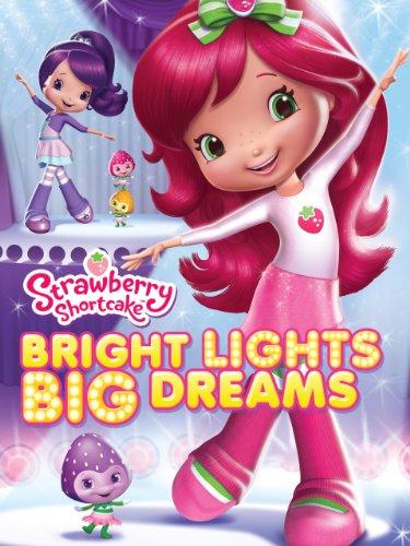 strawberry-shortcake-bright-lights-big-dreams