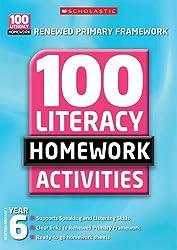 100 Literacy Homework Activities: Year 6 (100 Literacy Homework Activities NE)