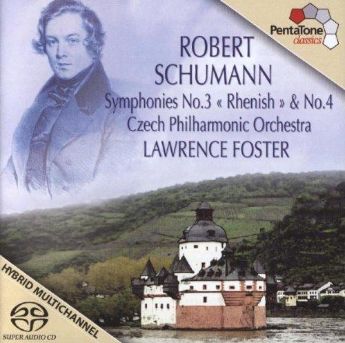 Schumann: Symphonies No. 3 (Rhenish) & 4 [SACD]