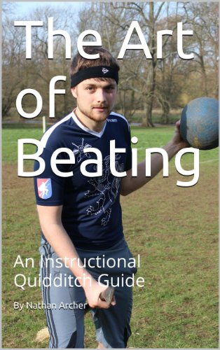 The Art of Beating: An Instructional Quidditch Guide