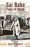 Sai Baba: Faqir of Shirdi