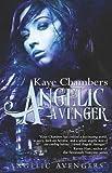 Angelic Avenger, Kaye Chambers, 1605047791