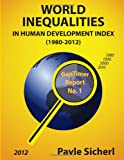 World Inequalities in Human Development Index (1980-2012), Pavle Sicherl, 1495231895