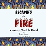 img - for Escaping the Fire book / textbook / text book