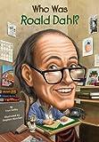 Who Was Roald Dahl? (Turtleback School & Library Binding Edition)