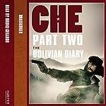 Che: Part Two: The Bolivian Diary | Ernesto 'Che' Guevara