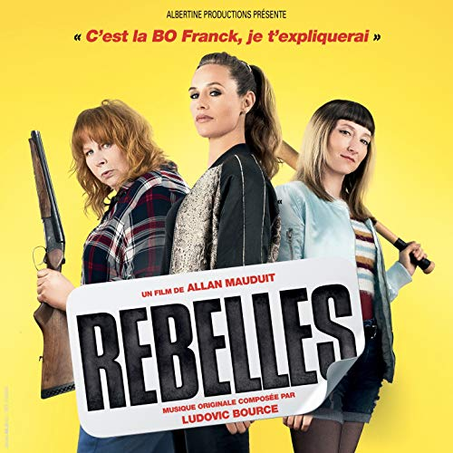 - Rebelles Bo (Bande originale du film)