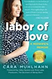 Labor of Love, Cara Muhlhahn, 160714672X
