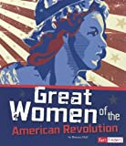 Great Women of the American Revolution, Brianna Hall, 1429692847