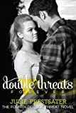 Double Threats Forever (Double Threat Series Book 4)