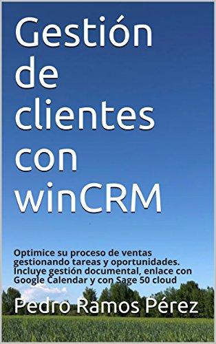 Gestión de clientes con winCRM: Optimice su proceso de ventas gestionando tareas y oportunidades. Incluye gestión...