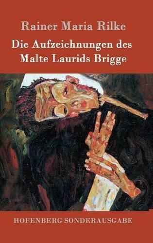 Die Aufzeichnungen Des Malte Laurids Brigge  [Rainer Maria Rilke] (Tapa Dura)