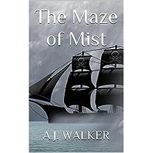 The Maze of Mist