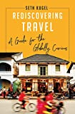 Image of Rediscovering Travel: A Guide for the Globally Curious